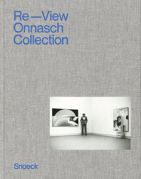 Cover of Re-View, the Onnasch Collection