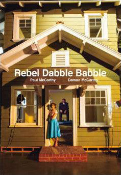 Paul McCarthy-Damon McCarthy-Rebel Dabble Babble