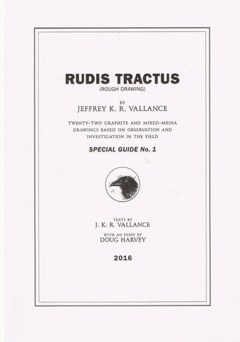 VALLENCE, JEFFREY K. R. RUDIS TRACTUS (ROUGH DRAWING)