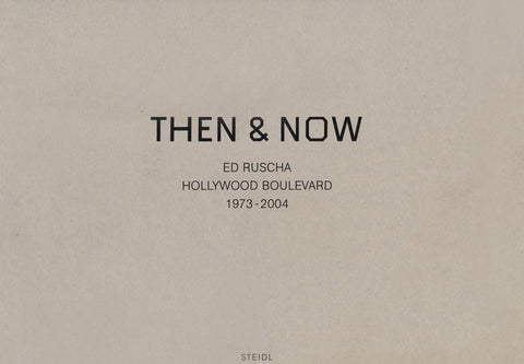 Cover image of Then & Now by Ed Ruscha Hollywood Boulevard 1973-2004
