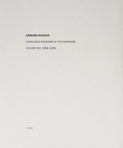 Cover of Catalogue Raisonne of the Paintings Vol. 6, 1989-2003 by ED RUSCHA