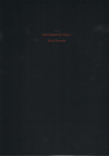 RUWEDEL, MARK. PICTURES OF HELL [signed]