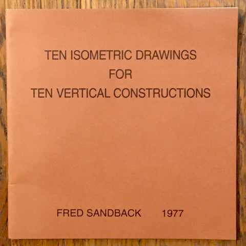 SANDBACK, FRED. TEN ISOMETRIC DRAWINGS FOR THE VERTICAL CONSTRUCTIONS