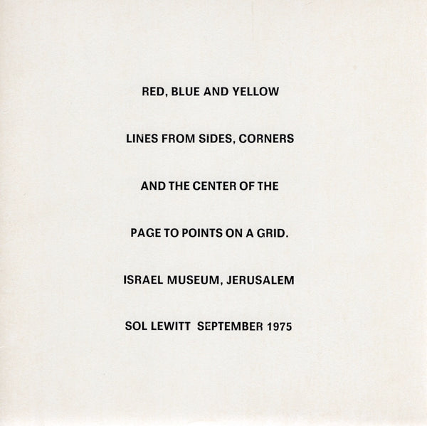 LEWITT, SOL. RED, BLUE AND YELLOW LINES FROM SIDES, CORNERS AND THE CENTER OF THE PAGE TO POINTS ON A GRID.