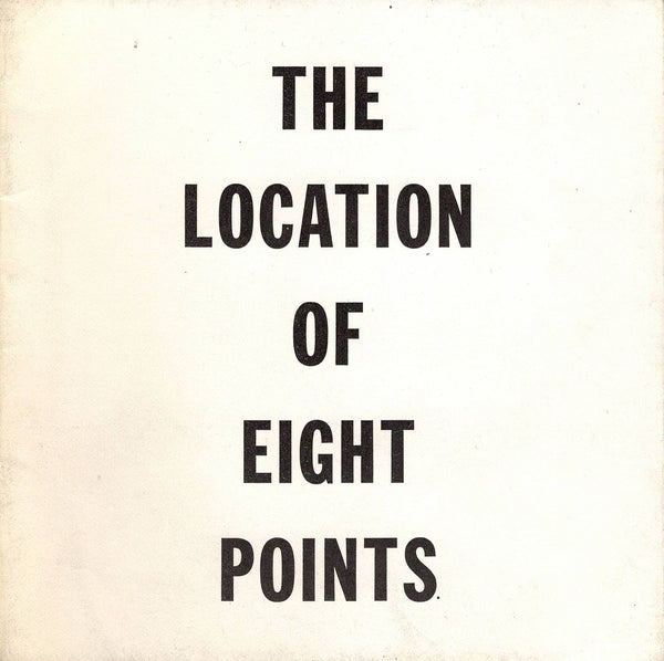 LEWITT, SOL. THE LOCATION OF EIGHT POINTS