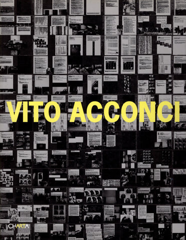 VITO ACCONCI: DIARY OF A BODY: 1969–1973 [SIGNED]