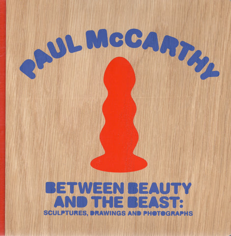 Front cover Image-Paul McCarthy-Bewteen Beauty and Beast