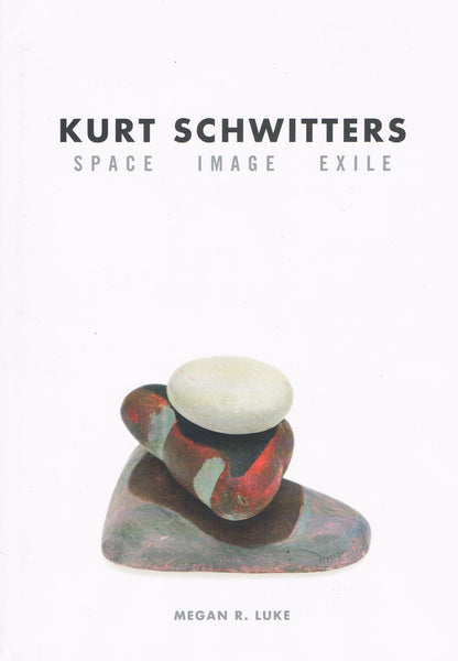 Cover of SPACE IMAGE EXILE by KURT SCHWITTERS