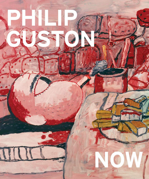 PHILIP GUSTON. NOW