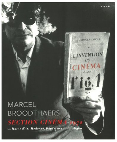 MARCEL BROODTHAERS: SECTION CINEMA (PART II)