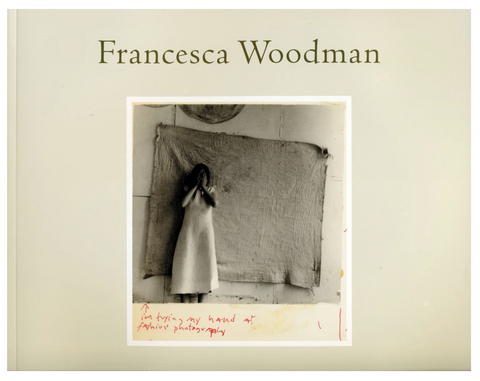 FRANCESCA WOODMAN. I'M TRYING MY HAND AT FASHION PHOTOGRAPHY