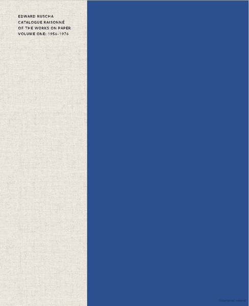RUSCHA, ED. CATALOGUE RAISONNÉ OF THE WORKS ON PAPER VOLUME ONE: 1956-1976