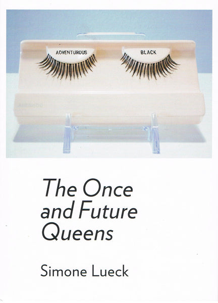 Cover photo of The Once and Future Queens by Simone Lueck