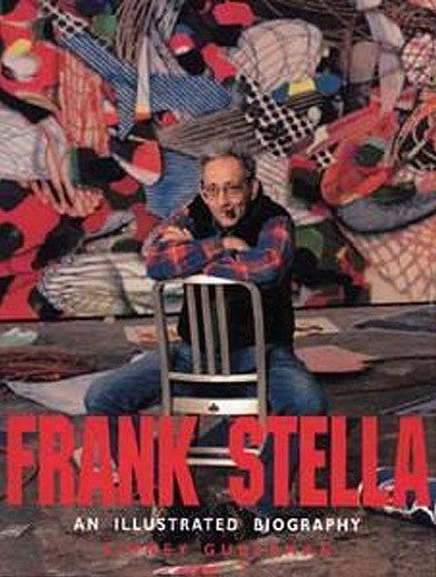 Cover of FRANK STELLA, AN ILLUSTRATED BIOGRAPHY
