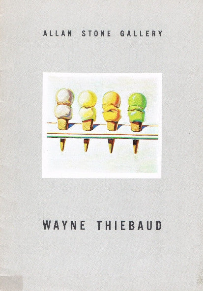 Cover of WAYNE THIEBAUD: ALLAN STONE GALLERY