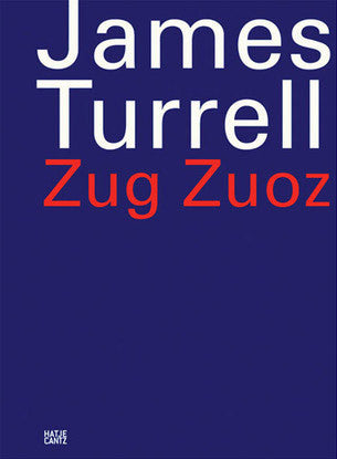 Cover of ZUG ZUOZ by JAMES TURRELL