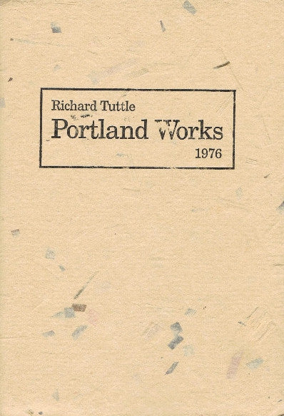 Cover of PORTLAND WORKS 1976 by RICHARD TUTTLE