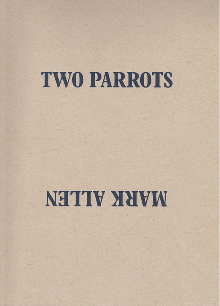 Cover image of Two Parrots by Mark Allen