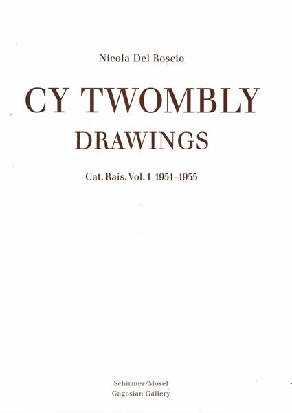 Cover of the first volume of the catalogue raisonne of Cy Twombly's Drawings