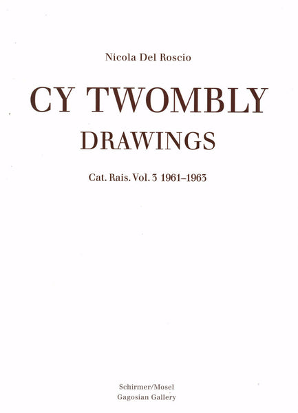 Cover of the third volume of the catalogue raisonne of Cy Twombly's drawings