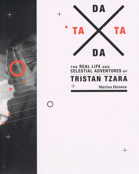 Cover of The Real Life and Celestial Adventures of Tristan Tzara