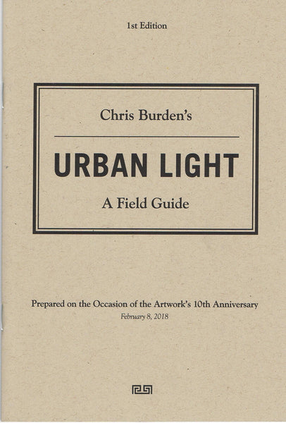 Chris Burden-Chris Burden's Urban Light A Field Guide
