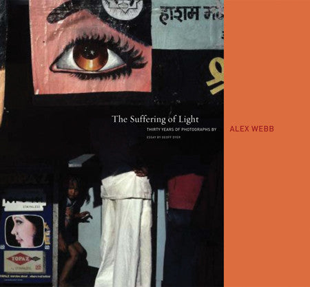 Cover of The Suffering of Light by Alex Webb