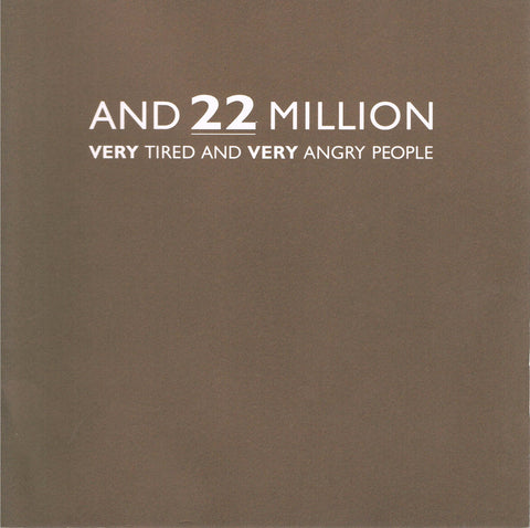Cover of And 22 Million Very Tired and Very Angry People, by Carrie Mae Weems