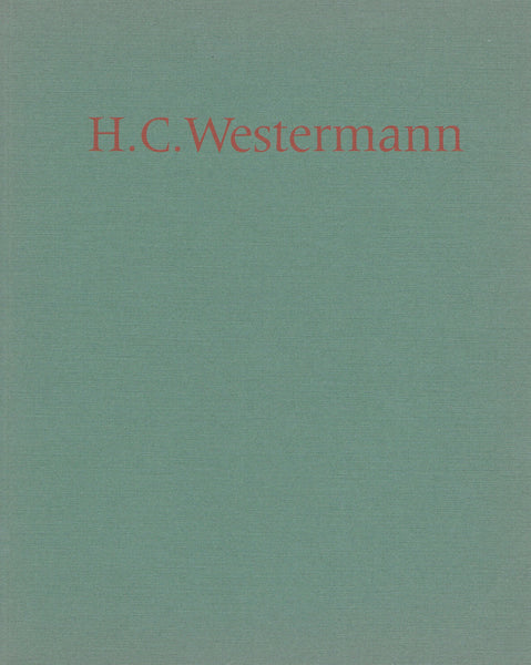 Cover image of H.C. Westermann Sculpture and Drawings