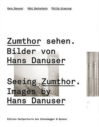 Cover of Seeing Zumthor, Images by Hans Danuser
