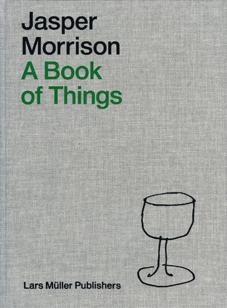 Cover image of A Book of Things by Jasper Morrison