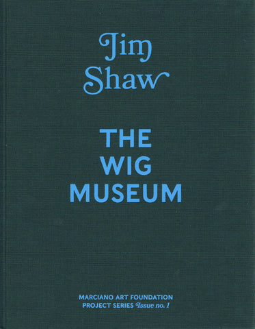 Cover image-Jim Shaw The Wig Musuem