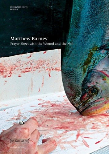 BARNEY, MATTHEW. PRAYER SHEET WITH THE WOUND AND THE NAIL