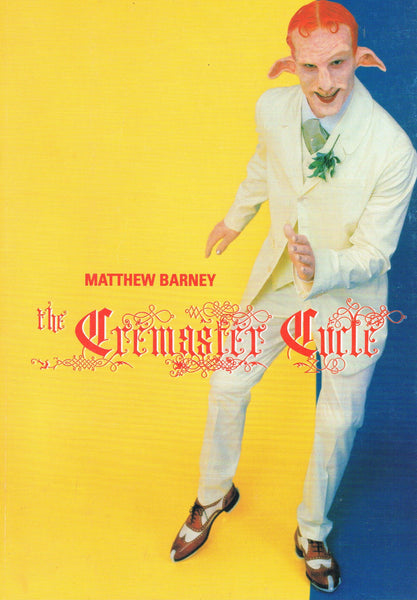 Cover image of Matthew Barney the Cremaster Cycle