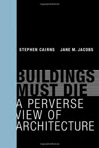 Cover of Buildings Must Die