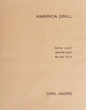 Cover image of America Drill by Carl Andre