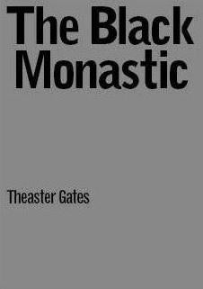 Front image-Theaster Gates-Black Monastic