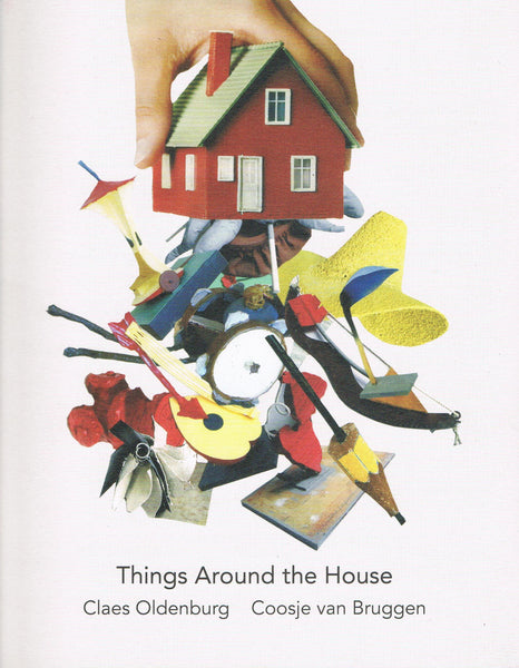 Front cover image-Claes OLdenburg-Things Around the House