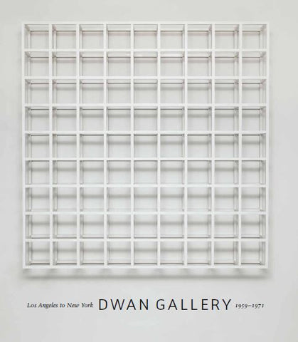 Cover image of Dwan Gallery : Los Angeles to New York, 1959-1971