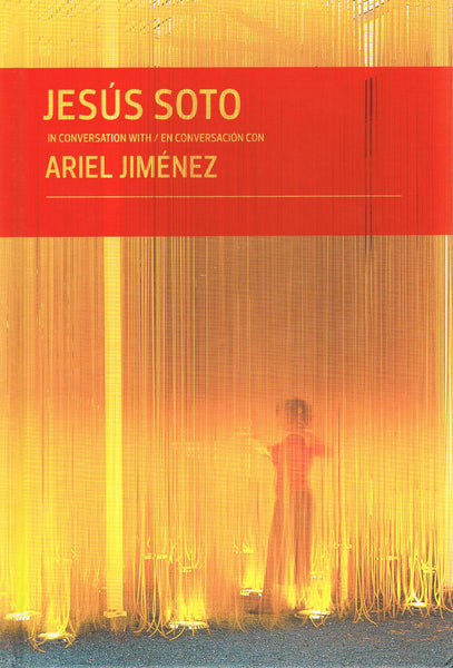 SOTO, JESUS. IN CONVERSATION WITH ARIEL JIMENEZ