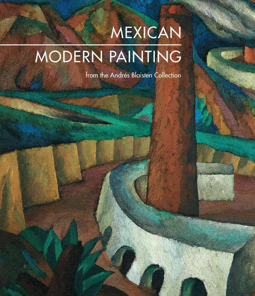 MEXICAN FRONT COVER-MODERN PAINTING FROM THE ANDRES BLAISTEN COLLECTION