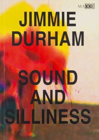 Front cover-Jimmie Durham-Sound and silliness
