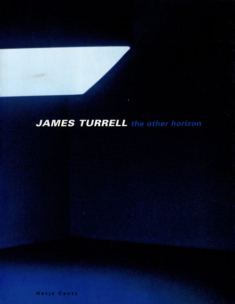 TURRELL, JAMES. THE OTHER HORIZON