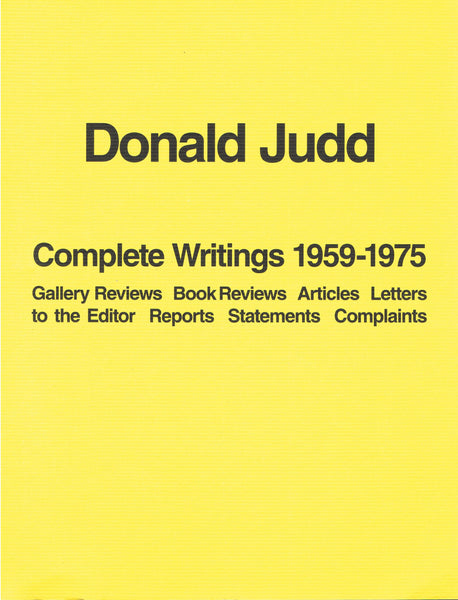 Cover photo of Donald Judd Complete Writings 1959-1975
