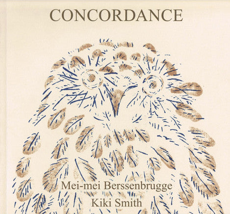 Cover of CONCORDANCE by KIKI SMITH AND MEI-MEI BERSSENBRUGGE