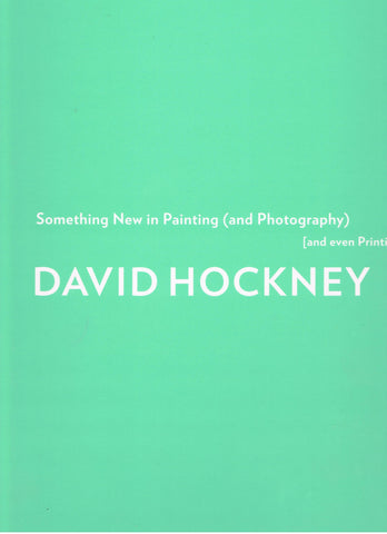 david-Hockney-Something-new-Painting