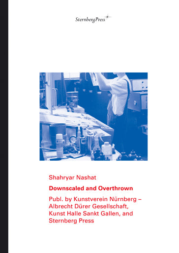 Shahryar Nashat-Downscaled and Overthrown