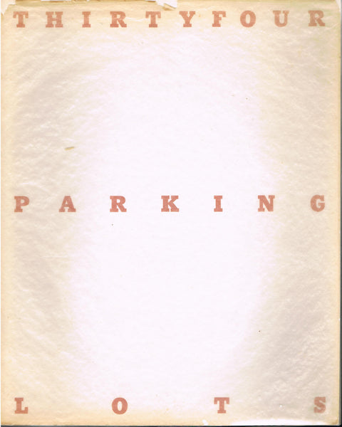 RUSCHA, ED. THIRTY FOUR PARKING LOTS