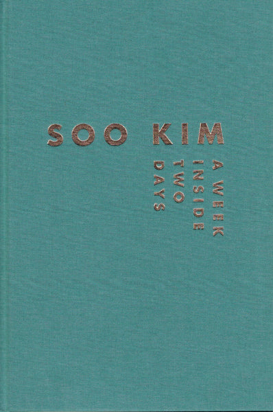 Front cover image-Soo Kim,-A Week Inside Two Days