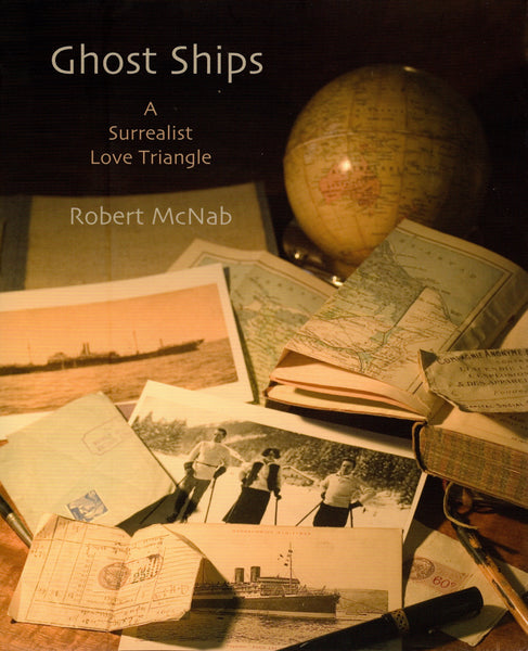 GHOST SHIPs: A SURREALIST LOVE TRIANGLE